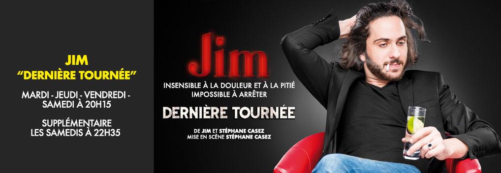 Jim « Dernière tournée »