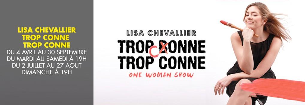 Lisa Chevalier « trop conne trop conne »
