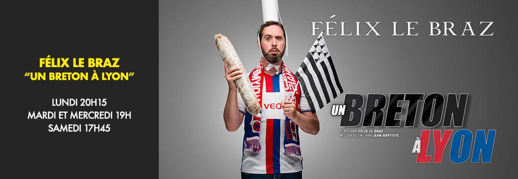 FÉLIX LE BRAZ « Un Breton à Lyon »