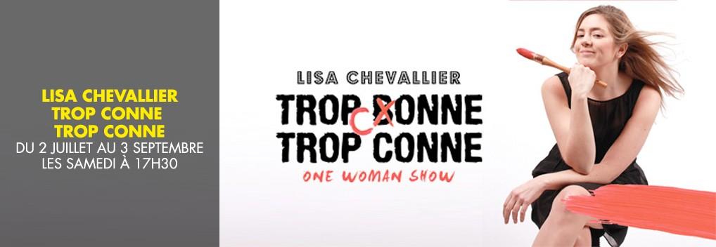 Lisa Chevalier « Trop conne, trop conne »