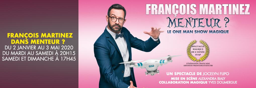 François Martinez dans Menteur ?