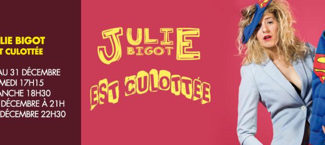 Julie Bigot dans Julie est culottée