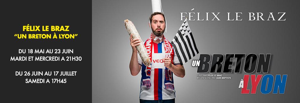 Felix « Un breton à Lyon »